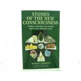 Stones of the New Consciousness (Robert Simmons)